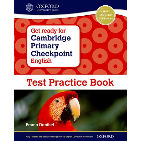 Get Ready for Cambridge Primary Checkpoint English Test Practice Book (ISBN: 9780198366355)