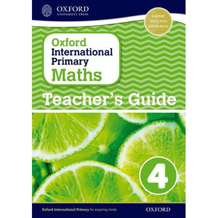 Oxford International Primary Maths Stage 4: Age 8-9 Teacher\'s Guide 4 (ISBN: 9780198394686)