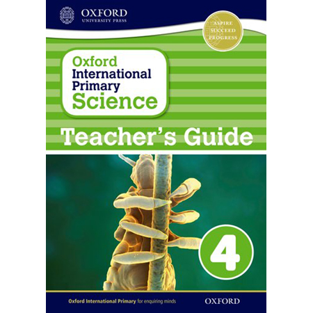 Oxford International Primary Science: Teacher\'s Guide 4 (ISBN: 9780198394860)
