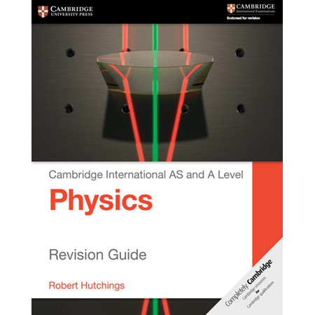 Cambridge International AS and A Level Physics Revision Guide (ISBN: 9781107616844)