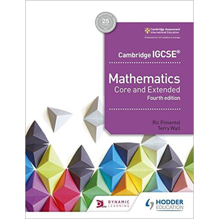 Cambridge IGCSE Mathematics Core and Extended 4th edition (ISBN: 9781510421684)