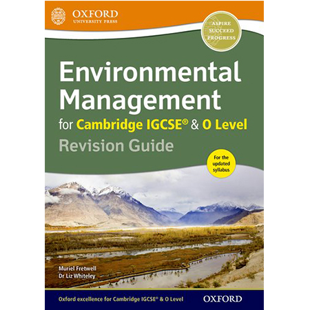 Environmental Management for Cambridge IGCSE & O Level Revision Guide (ISBN: 9780198378341)