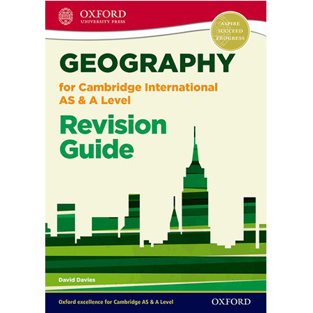 Geography for Cambridge International AS and A Level Revision Guide (ISBN: 9780198307037)