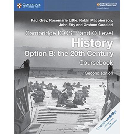 Cambridge IGCSE and O Level History Option B: the 20th Century Coursebook (ISBN: 9781108439497)