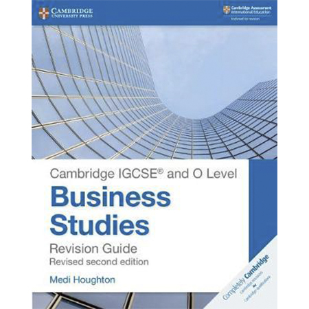 Cambridge IGCSE and O Level Business Studies Second Edition Revision Guide (ISBN: 9781108441742)