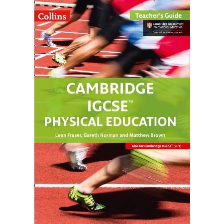 Collins Cambridge IGCSE™ Physical Education Teacher\'s Guide (ISBN: 9780008202170)