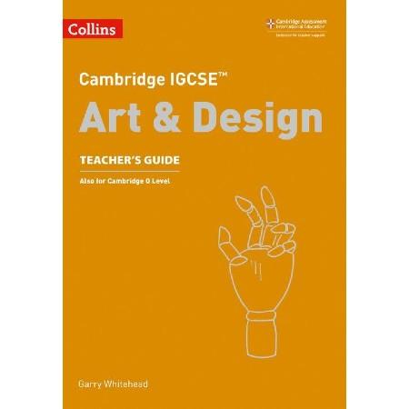 Collins Cambridge IGCSE™ Art and Design Teacher\'s Guide (ISBN: 9780008250973)