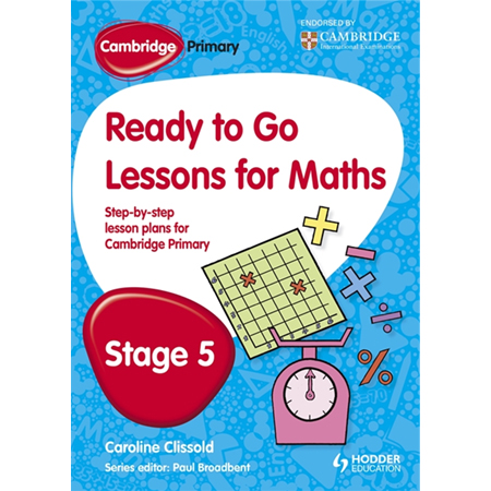 Cambridge Primary Ready to Go Lessons for Mathematics Stage 5 (ISBN: 9781444177626)