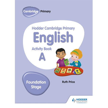 Hodder Cambridge Primary English Activity Book A Foundation Stage (ISBN: 9781510457249)