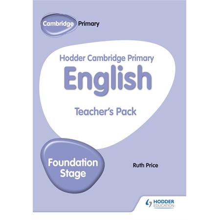 Hodder Cambridge Primary English Teacher\'s Pack Foundation Stage (ISBN: 9781510457379)