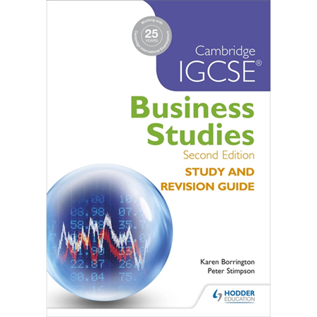 Cambridge IGCSE Business Studies Study and Revision Guide 2nd edition (for examination until 2020) (ISBN: 9781471856556)