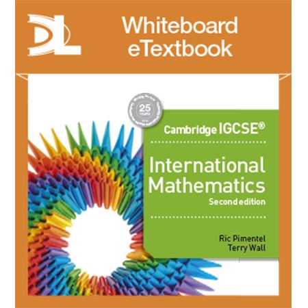 Cambridge IGCSE International Mathematics 2nd edition Whiteboard Etextbook (ISBN: 9781510420496)
