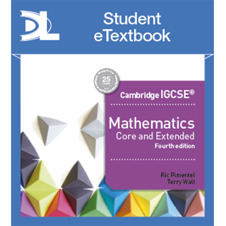 Cambridge IGCSE Mathematics Core and Extended 4th edition Student Etextbook (ISBN: 9781510420649)