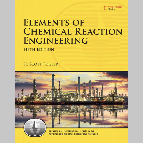 Elements of Chemical Reaction Engineering (ISBN: 9780133887518)