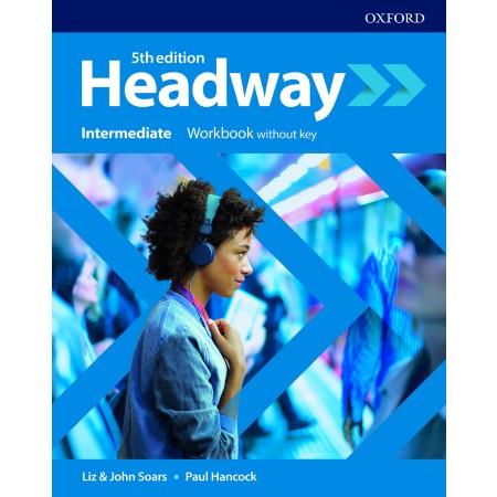 Headway Intermediate Workbook without key (ISBN: 9780194539678)