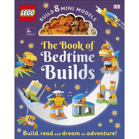 The LEGO Book of Bedtime Builds: With Bricks to Build 8 Mini Models (ISBN: 9780241364567)