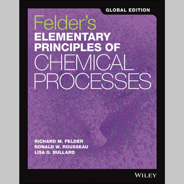 Felder\'s Elementary Principles of Chemical Processes, Global Edition (ISBN: 9781118092392)