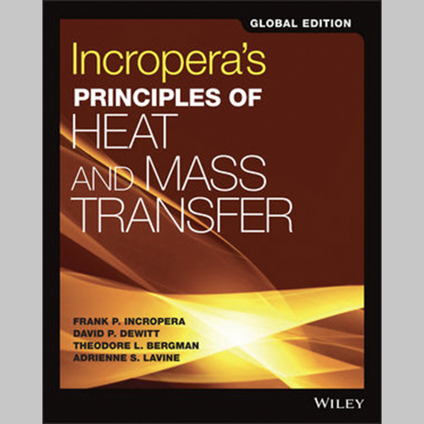 Incropera\'s Principles of Heat and Mass Transfer, Global Edition (ISBN: 9781119382911)