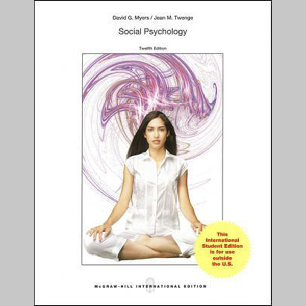 ISE Social Psychology, 12th Edition (ISBN: 9781259251139)