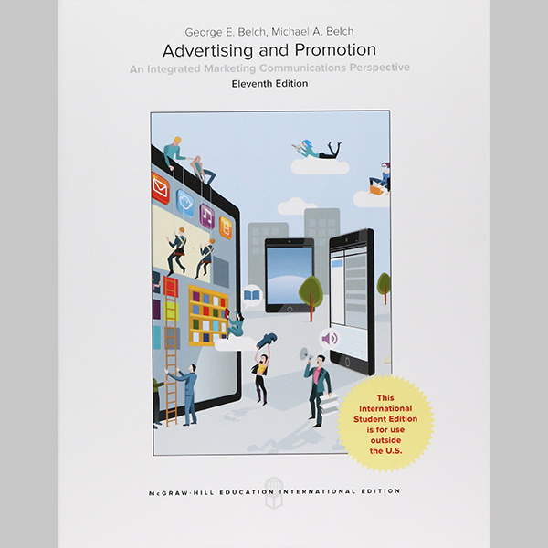 ISE Advertising And Promotion: Integrated Marketing Communications Perspective (ISBN: 9781259921698)