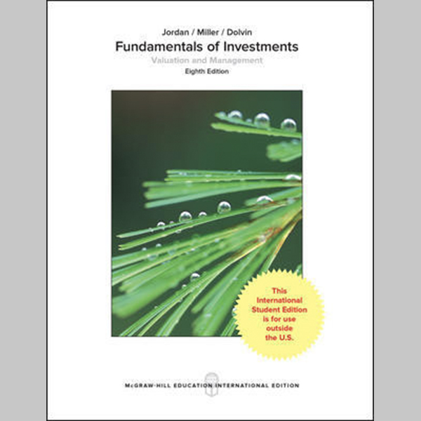 Fundamentals Of Investments: Valuation And Management, 8th Edition (ISBN: 9781259921957)