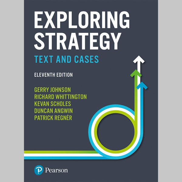 Exploring Strategy: Text and Cases (ISBN: 9781292145129)