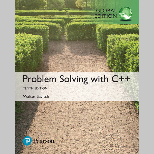 Problem Solving with C++, Global Edition (ISBN: 9781292222820)