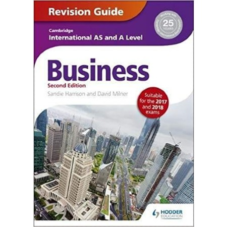 Cambridge International AS/A Level Business Revision Guide 2nd edition (ISBN: 9781471847707)