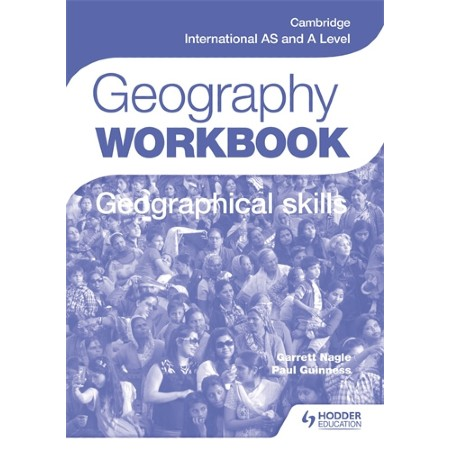 Cambridge International AS and A Level Geography Skills Workbook (ISBN: 9781471873768)