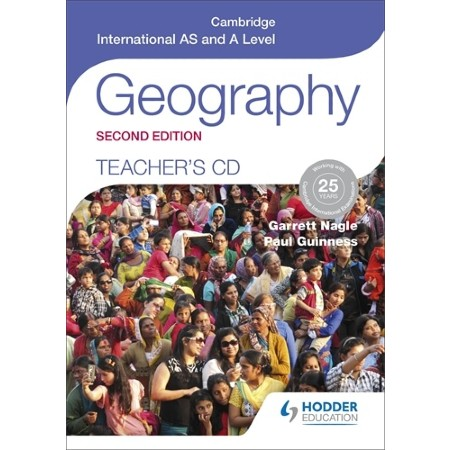 Cambridge International AS and A Level Geography Teacher\'s CD 2nd ed (ISBN: 9781471873799)