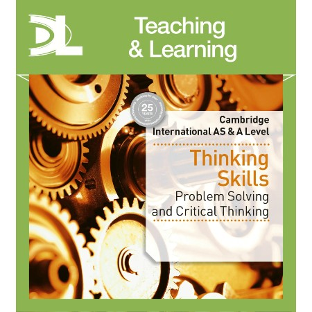 Cambridge International AS & A Level Thinking Skills Teaching & Learning Resources (ISBN: 9781510424203)