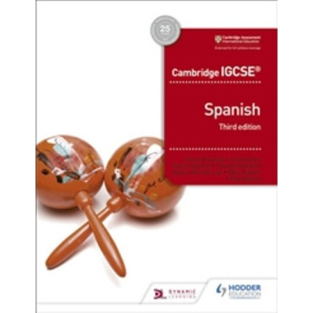 Cambridge IGCSE™ Spanish Student Book Third Edition (ISBN: 9781510447578)