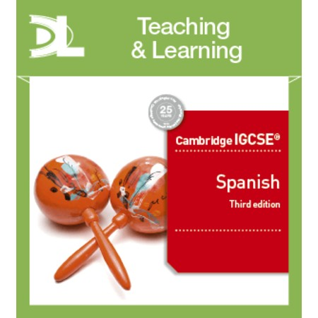 Cambridge IGCSE® Spanish Teaching and Learning Resources Third Edition (ISBN: 9781510448520)