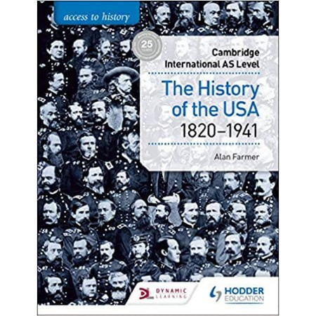 Access to History for Cambridge International AS Level: The History of the USA 1820-1941 (ISBN: 9781510448681)