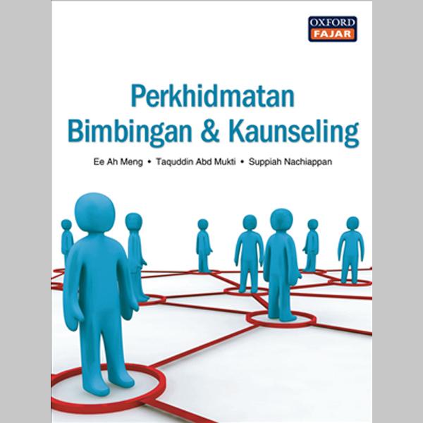 Perkhidmatan Bimbingan dan Kaunseling (ISBN: 9789834509675)