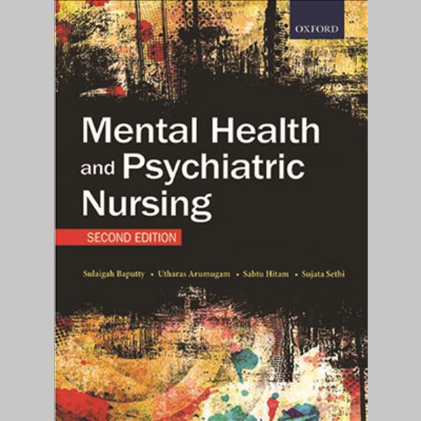 Mental Health and Psychiatric Nursing Second Edition (ISBN: 9789834703547)