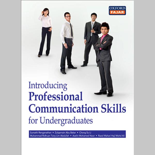 Introducing Professional Communication Skills for Undergraduates (ISBN: 9789834703592)