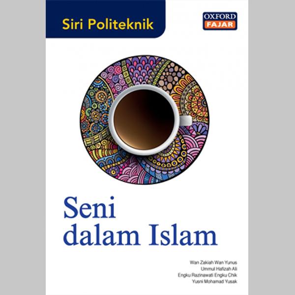 OFPS Seni Dalam Islam (ISBN: 9789834714086)