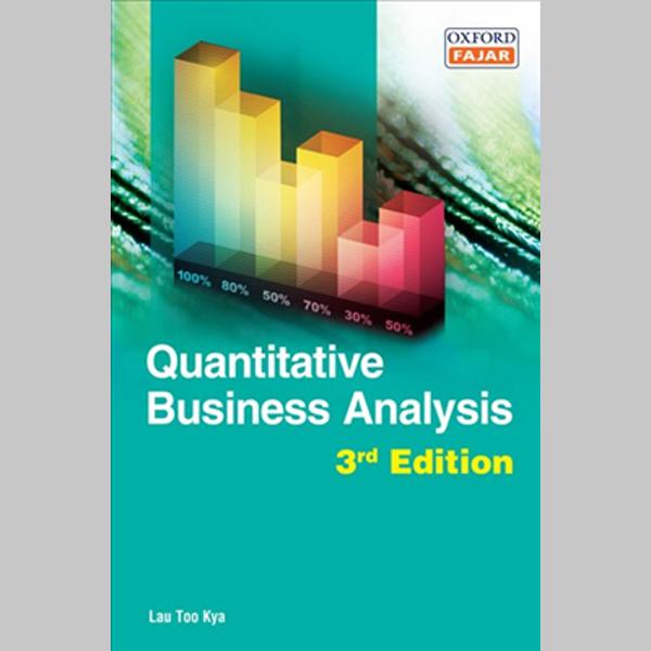 Quantitative Business Analysis Third Edition (ISBN: 9789834715267)