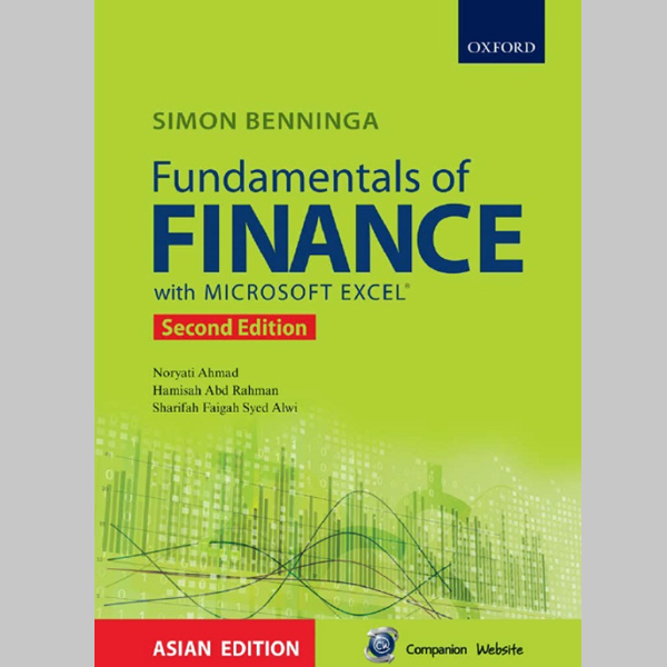 Fundamentals of Finance With Microsoft Excel Second Edition (ISBN: 9789834718336)