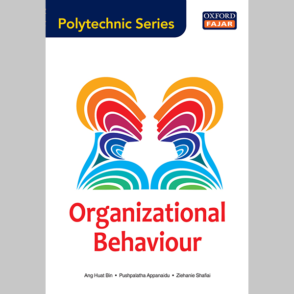OFPS Organizational Behaviour (ISBN: 9789834720155)