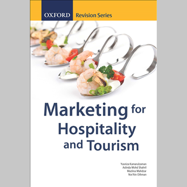 ORS Marketing for Hospitality and Tourism (ISBN: 9789834722531)