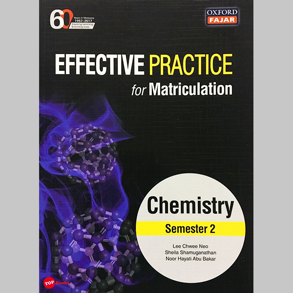 Effective Practice for Matriculation Chemistry Semester 2 (ISBN: 9789834723835)