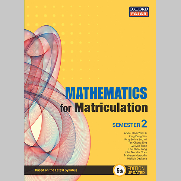 Mathematics for Matriculation Semester 2 Fifth Edition Updated (ISBN: 9789834728281)