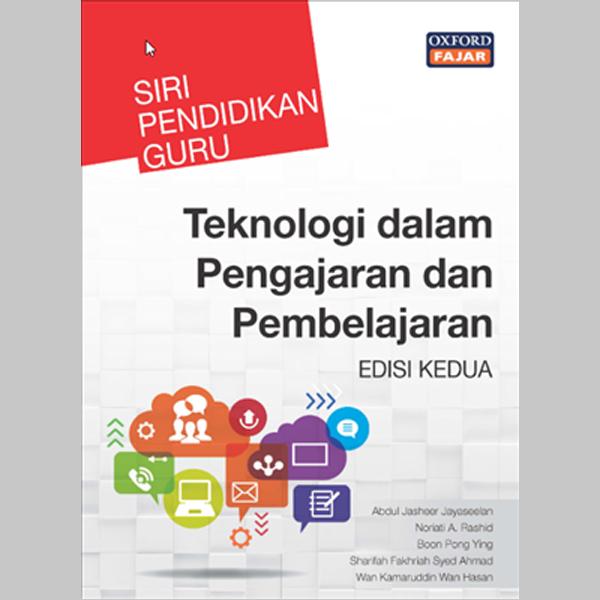 SPG Teknologi dalam Pengajaran dan Pembelajaran Edisi Kedua (ISBN: 9789834728564)