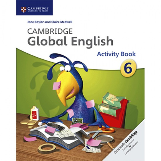 Cambridge Global English Stage 6 Activity Book (ISBN: 9781107626867)