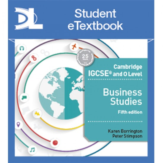 Cambridge IGCSE and O Level Business 5th edition Student Etextbook (ISBN: 9781510420106)
