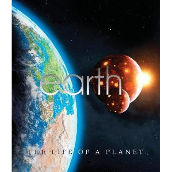 Earth: The Life Of A Planet (ISBN:9780753418475)