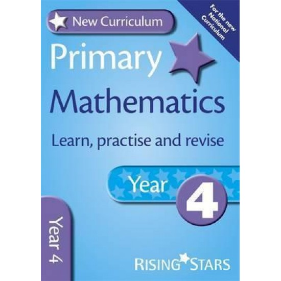 New Curriculum Primary Maths Learn, Practise and Revise Year 4 (ISBN: 9780857696755)