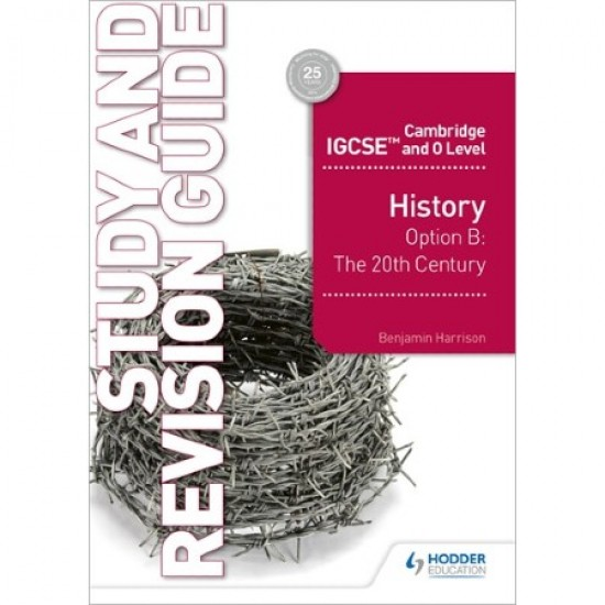 Cambridge IGCSE and O Level History Study and Revision Guide (ISBN: 9781510421196)